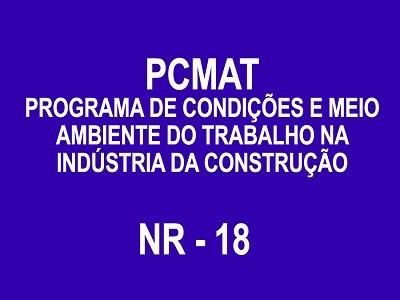 Programa de Condições e Meio Ambiente de Trabalho na Indústria da Construção (PCMAT)